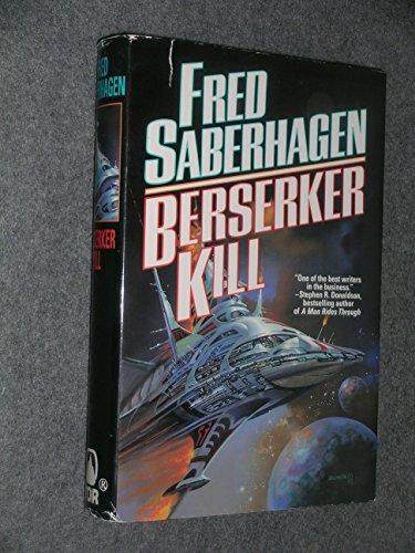 9780312852665: Berserker Kill (Berserker, Book 11)