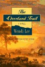 The Overland Trail (Women of the West)