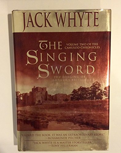 9780312852924: The Singing Sword: The Camulod Chronicles