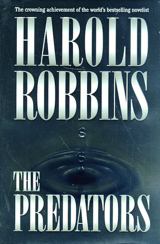 The Predators: Robbins, Harold