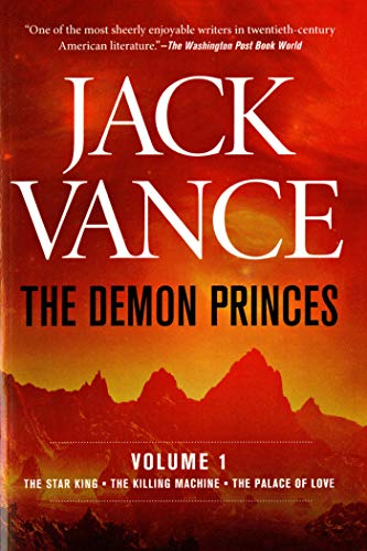 9780312853020: The Demon Princes, Vol. 1: The Star King * The Killing Machine * The Palace of Love