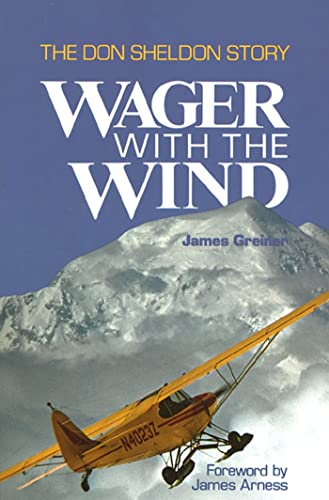9780312853372: Wager with the Wind: The Don Sheldon Story