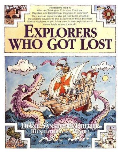 9780312853464: Explorers Who Got Lost