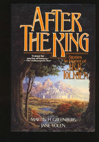 9780312853532: After the King: Stories in Honor of J.R.R. Tolkien
