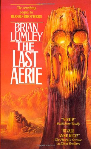 The Last Aerie: Lumley, Brian