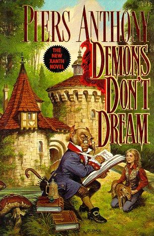 9780312853891: Demons Don't Dream (Xanth, No. 16)