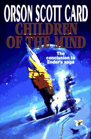 9780312853952: Children of the Mind (The Ender Quintet)