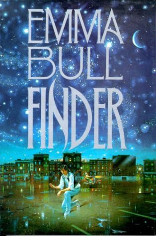 Finder: A Novel of the Borderlands: Emma Bull; Richard Bober [Illustrator]
