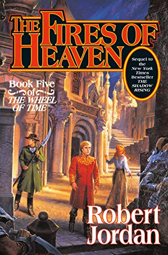 The Fires of Heaven: Book 5: The Wheel of Time ***SIGNED***: Robert Jordan
