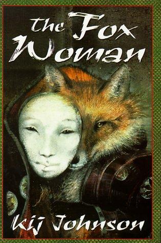 9780312854294: The Fox Woman (A Tom Doherty Associates book)