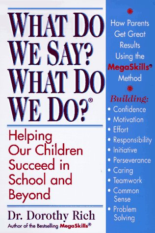 9780312854331: What Do We Say? What Do We Do?: Vital Solutions for Children's Educational Success