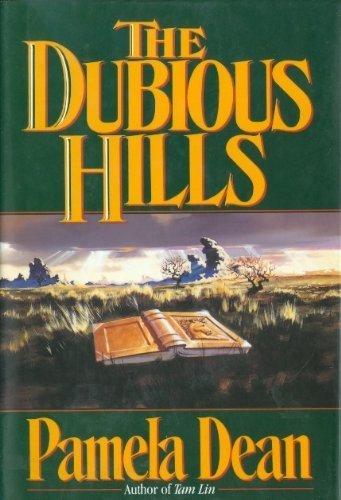 The Dubious Hills: Dean, Pamela