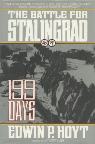 9780312854638: 199 Days: The Battle of Stalingrad