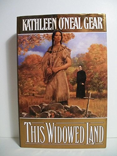 This widowed land: Kathleen O'Neal Gear