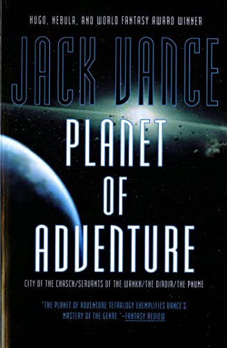 9780312854881: Planet of Adventure: City of the Chasch/Servants of the Wankh/the Dirdir/the Pnume/4 Books in 1 Volume