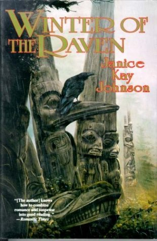 Winter of the Raven: Johnson, Janice Kay