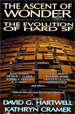 9780312855093: The Ascent of Wonder: The Evolution of Hard SF