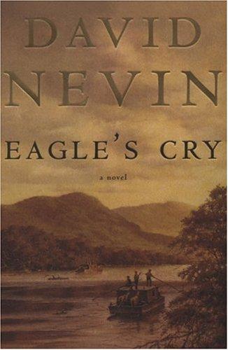 9780312855116: Eagle's Cry: a Novel of the Lousiana Purchase