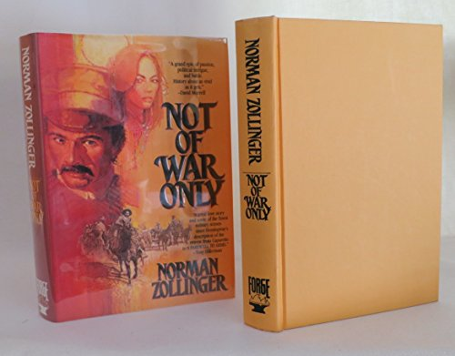 Not of War Only: Zollinger, Norman