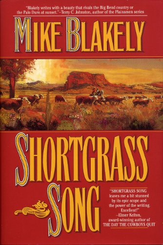 Shortgrass Song: Mike Blakely