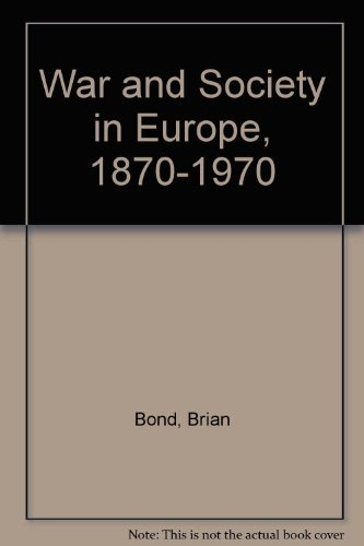 9780312855475: War and Society in Europe, 1870-1970