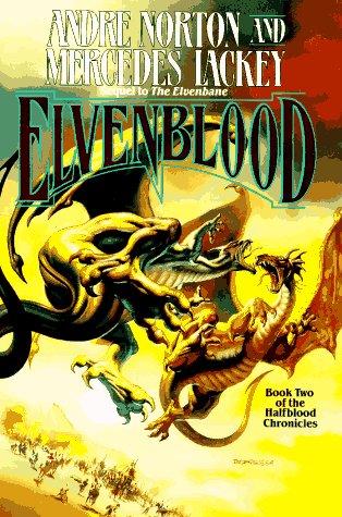 Elvenblood *SIGNED by cover artist Boris Vallejo) (UNREAD): Norton, Andre; Lackey, Mercedes