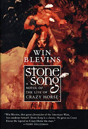 9780312855673: Stone Song: A Novel of the Life of Crazy Horse