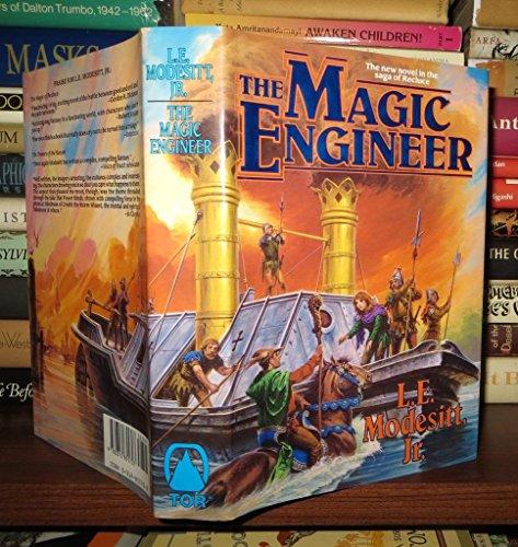 The Magic Engineer: Modesitt, L. E.