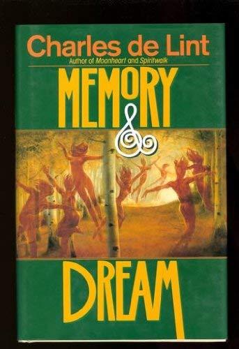 MEMORY & DREAM: De Lint, Charles.