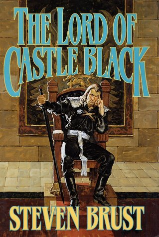 9780312855826: The Lord of Castle Black (Viscount of Adrilankha, Book 2)