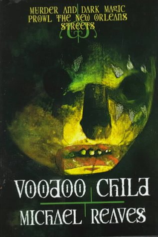 9780312856083: Voodoo Child