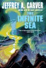 The Infinite Sea: Carver, Jeffrey A.