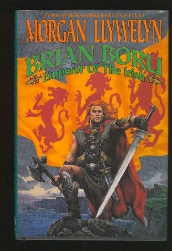 Brian Boru: Emperor of the Irish Llywelyn, Morgan