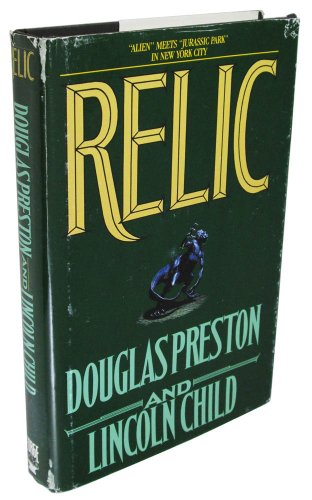 RELIC: Preston, Douglas and Lincoln Child