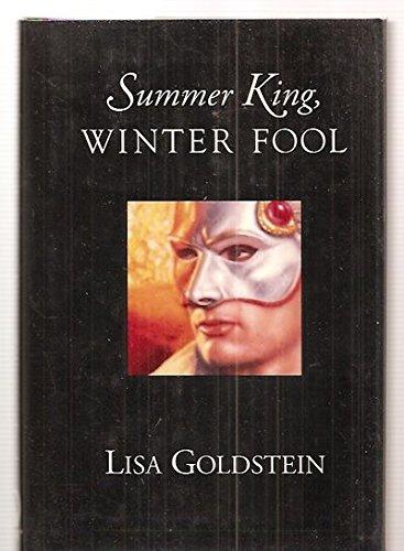 9780312856328: Summer King Winter Fool