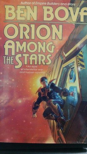 Orion Among the Stars **Signed**: Bova, Ben
