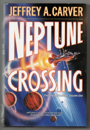 9780312856403: Neptune Crossing (The Chaos Chronicles, Vol 1)
