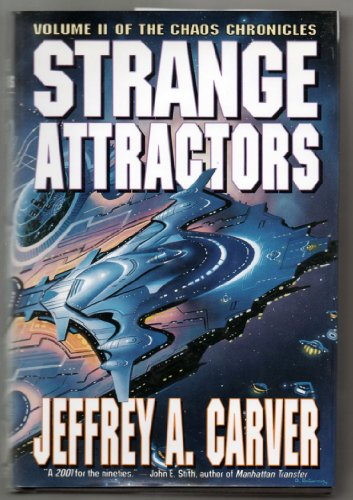 Strange Attractors (Chaos Chronicles, Book 2): Carver, Jeffrey A.