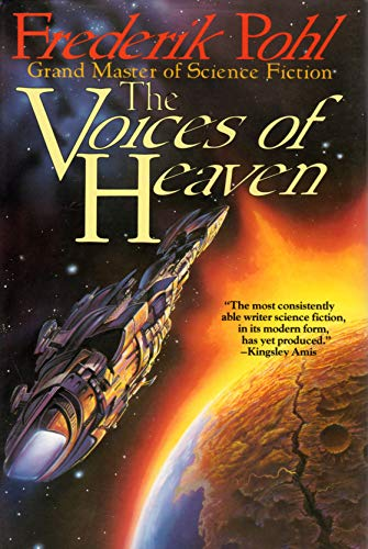 THE VOICES OF HEAVEN: Pohl, Frederik.