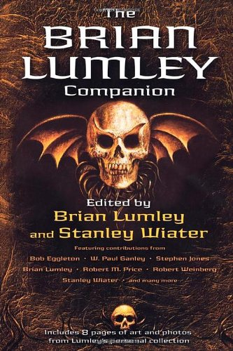 THE BRIAN LUMLEY COMPANION: Lumley, Brian.
