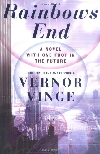 9780312856847: Rainbows End: A Novel With One Foot In The Future