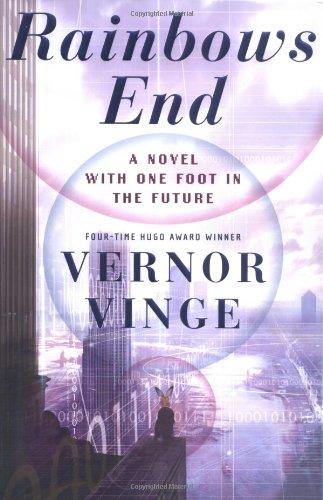 RAINBOWS END: Vinge, Vernor.