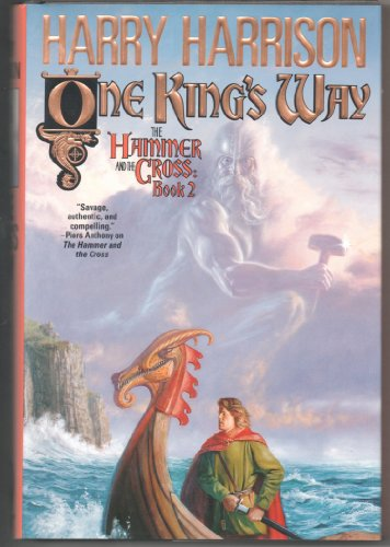 9780312856915: One King's Way (Hammer and the Cross, Book 2)