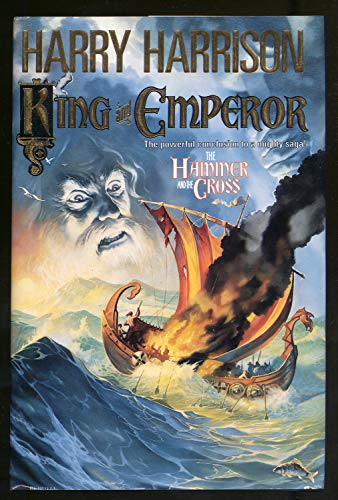 9780312856922: King and Emperor (Hammer and the Cross/Harry Harrison)