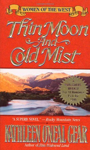 9780312857011: Thin Moon and Cold Mist (Women of the West)
