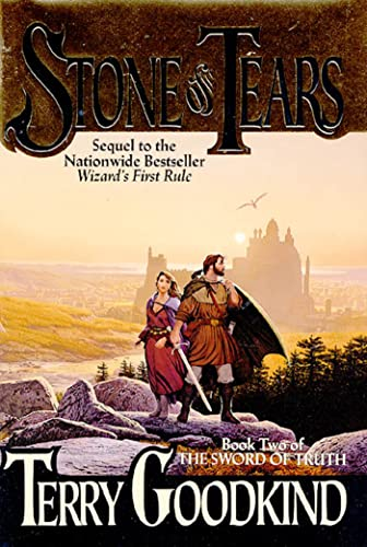 STONE OF TEARS: Goodkind, Terry