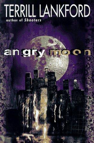 9780312857264: Angry Moon