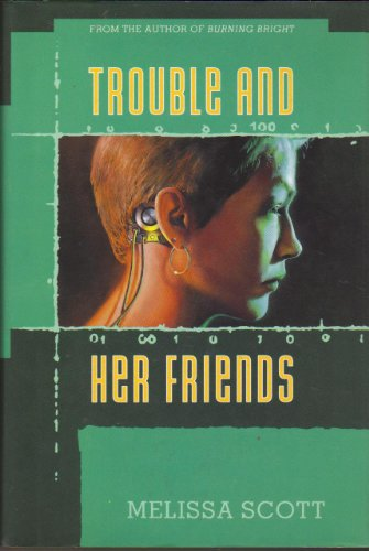 Trouble and Her Friends: Scott, Melissa