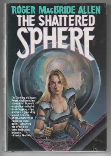 9780312857349: The Shattered Sphere (Hunted Earth, Book 2)