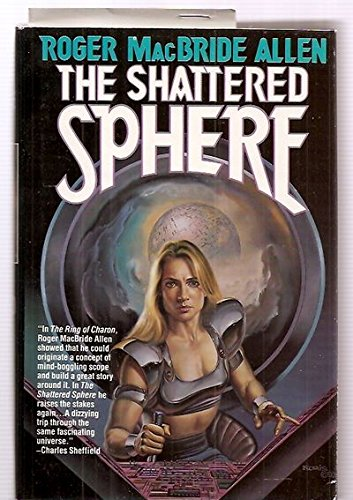 THE SHATTERED SPHERE (Hunted Earth. Bopok 2): Allen, Roger MacBride